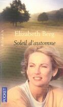 Couverture du livre « Soleil d'automne » de Elizabeth Berg aux éditions Pocket