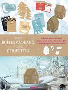 Couverture du livre « Petites boîtes cadeaux et jolies étiquettes » de Collectif aux éditions Dessain Et Tolra