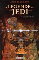 Couverture du livre « Star Wars - la légende des Jedi t.2 ; la chute des Siths » de Kevin J Anderson et Dario Carrasco aux éditions Delcourt