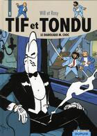 Couverture du livre « Tif et Tondu ; INTEGRALE VOL.1 ; le diabolique M.Choc » de Will et Maurice Rosy aux éditions Dupuis