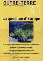 Couverture du livre « La question d'Europe » de Academie Europeenne aux éditions L'esprit Du Temps