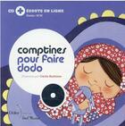 Couverture du livre « Comptines pour faire dodo - relook » de Cecile Hudrisier aux éditions Didier Jeunesse