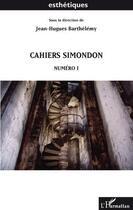 Couverture du livre « Cahiers Simondon t.1 » de Jean-Hugues Barthelemy aux éditions L'harmattan