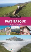 Couverture du livre « Le guide rando ; Pays basque ; Pyrénées-Atlantiques (2e édition) » de Michel Record aux éditions Rando Editions