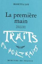 Couverture du livre « La première main » de Rosetta Loy aux éditions Mercure De France