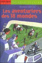 Couverture du livre « Les aventuriers des 18 mondes » de Beatrice Bottet aux éditions Milan