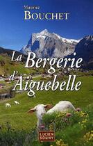 Couverture du livre « La bergerie d'Aiguebelle » de Maurice Bouchet aux éditions Lucien Souny