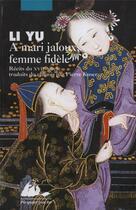 Couverture du livre « À mari jaloux, femme fidèle » de Li Yu aux éditions Picquier