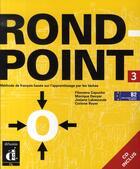Couverture du livre « Rond point niveau 3 ; livre élève » de Flumian C aux éditions La Maison Des Langues
