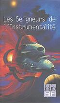 Couverture du livre « Les Seigneurs de l'instrumentalité ; COFFRET INTEGRALE T.1 A T.4 » de Cordwainer Smith aux éditions Gallimard