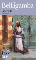 Couverture du livre « Tancrède » de Ugo Bellagamba aux éditions Gallimard
