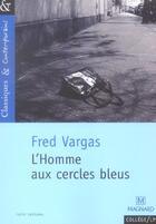 Couverture du livre « L'homme aux cercles bleus » de Fred Vargas aux éditions Magnard
