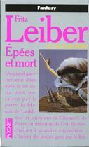 Couverture du livre « Le cycle des épées T.2 ; épées et mort » de Fritz Leiber aux éditions Pocket