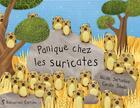 Couverture du livre « Panique chez les suricates » de Nicole Snitselaar aux éditions Balivernes