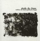 Couverture du livre « Étude de chaos » de Mathias De Breyne et Guillaume Boppe aux éditions Nuit Myrtide