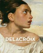 Couverture du livre « Delacroix, peindre contre l'oubli » de Stephane Guegan aux éditions Flammarion