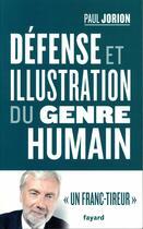 Couverture du livre « Défense et illustration du genre humain » de Paul Jorion aux éditions Fayard