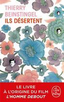 Couverture du livre « Ils désertent » de Thierry Beinstingel aux éditions Lgf