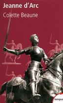 Couverture du livre « Jeanne d'Arc » de Colette Beaune aux éditions Tempus Perrin