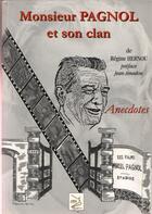 Couverture du livre « Monsieur Pagnol et son clan » de Regine Hernou aux éditions Abm Courtomer