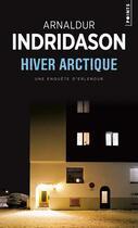 Couverture du livre « Hiver arctique » de Arnaldur Indridason aux éditions Points