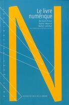 Couverture du livre « Le livre numérique » de Bernard Prost aux éditions Electre
