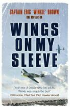 Couverture du livre « Wings On My Sleeve » de Brown Captain Eric aux éditions Orion Digital