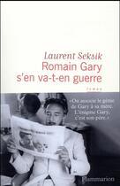 Couverture du livre « Romain Gary s'en va-t-en guerre » de Laurent Seksik aux éditions Flammarion