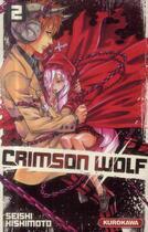Couverture du livre « Crimson wolf t.2 » de Seishi Kishimoto aux éditions Kurokawa