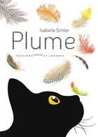 Couverture du livre « Plume » de Isabelle Simler aux éditions Courtes Et Longues