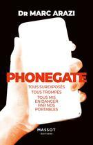Couverture du livre « Phonegate » de Marc Arazy aux éditions Massot Editions