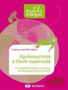Couverture du livre « Psychomotricité à l'école maternelle ; les situations motrices au service du développement de l'enfant » de Krings aux éditions De Boeck
