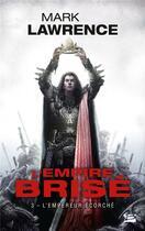 Couverture du livre « L'empire brisé T.3 ; l'empereur écorché » de Mark Lawrence aux éditions Bragelonne