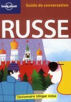 Couverture du livre « GUIDE DE CONVERSATION ; russe (3e édition) » de James Jenkin et Grant Taylor aux éditions Lonely Planet France