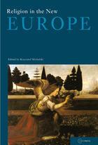 Couverture du livre « Religion in the New Europe » de Olivier Roy aux éditions Central European University Press