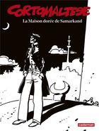 Couverture du livre « Corto Maltese T.8 ; la maison dorée de Samarkand » de Hugo Pratt aux éditions Casterman