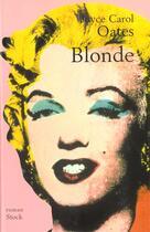 Couverture du livre « Blonde » de Oates-J.C aux éditions Stock
