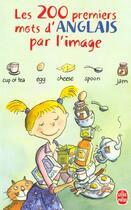 Couverture du livre « Les 200 premiers mots d'anglais par l'image » de Corinne Touati Cohen-Coudar aux éditions Lgf