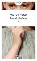 Couverture du livre « Les miserables - tome 1 - volume 01 » de Victor Hugo aux éditions Pocket