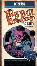 Couverture du livre « Big Bill Broonzy » de Laurent Astier aux éditions Bd Music
