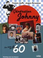 Couverture du livre « Génération Johnny » de Francois Jouffa et Jacques Barsamian aux éditions Grund