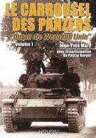 Couverture du livre « Carrousel des panzers » de Jean Yves Mari aux éditions Heimdal