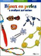 Couverture du livre « Bijoux En Perles » de Collectif aux éditions Mfg Education