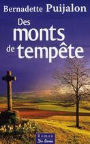 Couverture du livre « Des monts de tempête » de Bernadette Puijalon aux éditions De Boree