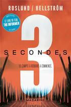 Couverture du livre « 3 secondes ; le compte à rebours a commencé » de Anders Roslund et Borge Hellstrom aux éditions Mazarine