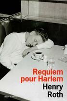 Couverture du livre « Requiem Pour Harlem » de Henry Roth aux éditions Editions De L'olivier