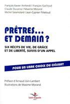 Couverture du livre « Prêtres demain ? six amis racontent et interrongent » de Maxime Morand aux éditions Saint Augustin