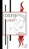 Couverture du livre « Défis ; recueil de poésies » de Mo aux éditions Au Pluriel
