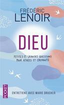 Couverture du livre « Dieu » de Frederic Lenoir et Marie Drucker aux éditions Pocket
