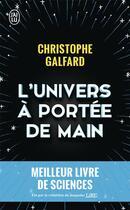 Couverture du livre « L'univers à portée de main » de Christophe Galfard aux éditions J'ai Lu